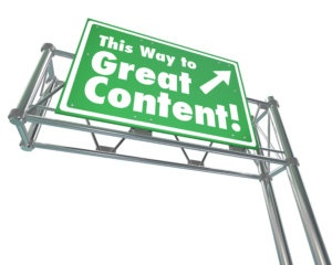 This Way to Great Content sign advertising valuable articles, information, expertise, how to instructions, entertainment or other collected data or communication